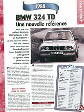 BMW 324 TD 6 Cyl. Turbodiesel 1988 Germany Car Auto Voiture FICHE FRANCE
