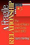 A Fragile Relationship: The United States and China since 1972-ExLibrary