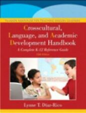 The Crosscultural, Language, and Academic Development Handbook : A Complete...