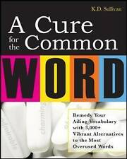 A Cure For The Common Word, Sullivan, K. D.