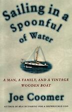 Sailing in a Spoonful of Water by Joe Coomer (1997, Hardcover)
