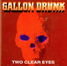 GALLON DRUNK / Two clear eyes