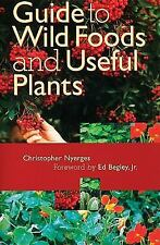 Guide to Wild Foods and Useful Plants-ExLibrary
