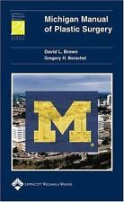 Michigan Manual of Plastic Surgery (Lippincott Manual Series (Formerly known as