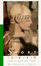 SHORT CIRCUITS: TWELVE NEW WRITERS, unknown, Used; Good Book