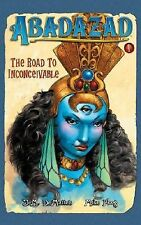 The Road to Inconceivable by Nick Bell, Mike Ploog & J. M. DeMatteis (2006)