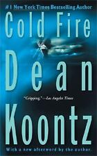 Cold Fire, Dean Koontz, Good Condition, Book