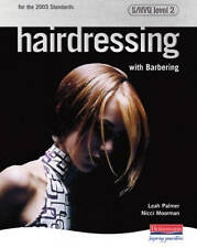 Hairdressing with Barbering: S/NVQ Level 2-ExLibrary