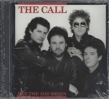 "THE CALL  ""Let the Day Begin""  NEW SEALED ROCK CD"