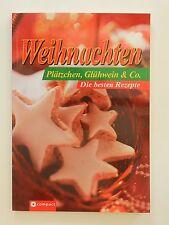 Weihnachten Plätzchen Glühwein und Co die besten Rezepte Compact Verlag