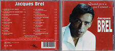 CD JACQUES BREL 20T QUAND ON A QUE L'AMOUR DE 2007