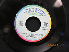 Ray Anthony Love Is For The Two Of Us & Almos Persuaded - Ranwoodl 45RPM