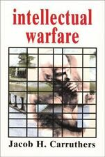 Intellectual Warfare by Jacob H. Carruthers (1999, Paperback)