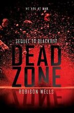 DEAD ZONE (9780062275028) - ROBISON WELLS (HARDCOVER) NEW