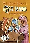 The Lost Ring: An Eid Story-ExLibrary