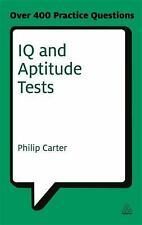 IQ and Aptitude Tests : Assess Your Verbal, Numerical and Spatial Reasoning...