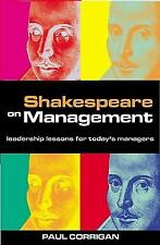 Shakespeare on Management: Leadership Lessons for Today's Managers