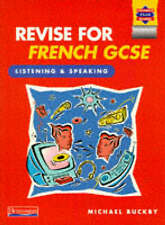 Revise for French GCSE: Listening and Speaking (Heinemann Exam Success),GOOD Boo
