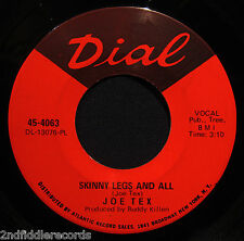 JOE TEX-Skinny Legs And All & Watch The One-A Classic Funky Soul 45-DIAL #4063