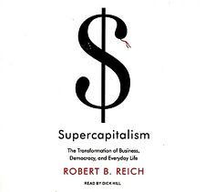 Supercapitalism The Transformation of Business Democracy Reich SEAL FREE S/H US