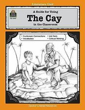 Literature Units: A Guide for Using the Cay in the Classroom by Philip Denny...