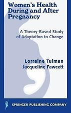 Women's Health During and After Pregnancy: A Theory-Based Study of Adaptation to