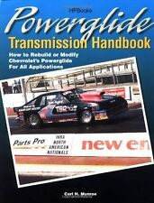 Powerglide Transmission Handbook: How to Rebuild or Modify Chevrolet`s Powerglid