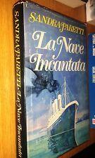 SANDRA PARETTI-LA NAVE INCANTATA-CLUD EDITORI-MONDADORI-1981-SR37