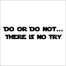 Star Wars Font - Do or Do Not Sticker / Decal - Choose Size & Color - Yoda Quote
