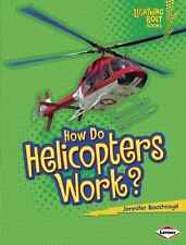 How Do Helicopters Work? (Lightning Bolt Books - How Flight Works)-ExLibrary