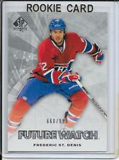 11-12 SP Authentic Frederic St.Denis Future Watch Rookie # 199