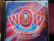 WOW WHAT A RUSH 9-MIX BY DJ FURY-OLD SKOOL HARDCORE-BRISK/JIMMY J/DJ DEMO ECT