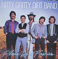 "NITTY GRITTY DIRT BAND - PLAIN DIRT FASHION - LP 12"" (R942)"