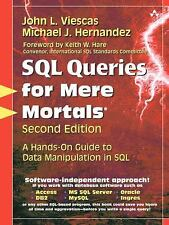 SQL Queries for Mere Mortals: A Hands-On Guide to Data Manipulation in SQL 2nd