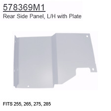 578369M1 Massey Ferguson Parts Rear Side Panel, L/H with Plate 255, 265, 275, 28