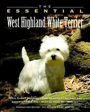 The Essential West Highland White Terrier (Howell Book House's Essential), Howel