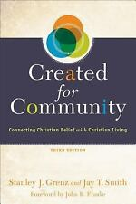Created for Community : Connecting Christian Belief with Christian Living by...