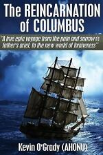 Grief and Depression: The Reincarnation of Columbus : A True Epic Voyage to...