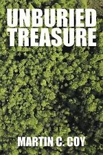 Unburied Treasure by Martin C. Coy (2015, Paperback)