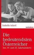 Die bedeutendsten Österreicher von Isabella Ackerl - marixverlag gebunden