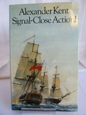 SIGNAL-CLOSE ACTION! by ALEXANDER KENT 1974 FIRST EDITION H/B WITH DUSTJACKET