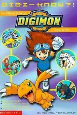 Digi-Know?!: The Official Book of Digimon Facts, Trivia, and Fun (Digimon (Schol