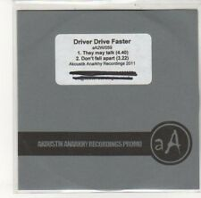 (DK409) Driver Drive Faster, They May Talk / Don't Fall Apart - 2011 DJ CD