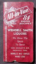All In Vue 84 Drink Recipe Booklet- Wendell Smith Liquors Nashville TN Ca 1940's