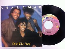 45 GIRI VINILE   SHALAMAR  I DON'T WANNA BE LAST TO KNOW /DEAD GIVEAWAY NUOVO D'