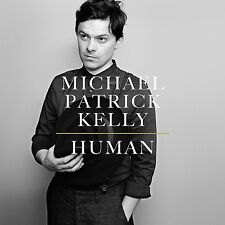 MICHAEL PATRICK KELLY - HUMAN  CD NEU