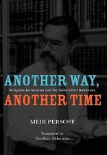 Judaism and Jewish Life: Another Way, Another Time : Religious Inclusivism...