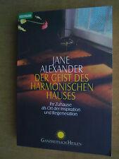 """""""Der Geist des harmonischen Hauses"""" von Jane Alexander"""