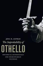 The Improbability of Othello: Rhetorical Anthropology and Shakespearean...