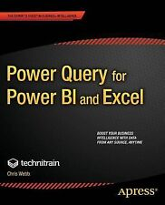 Power Query for Power BI and Excel by Christopher Webb (2014, Paperback, New...
